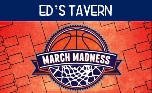 March Madness at Eds Tavern
